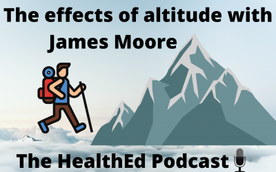 Everest base camp, Diamox, and altitude sickness with special guest James Moore (podcast version)
