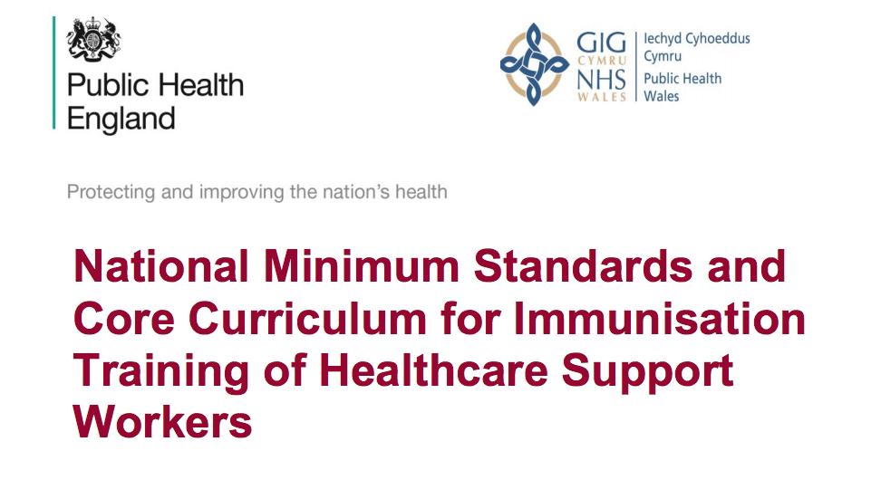 Immunisation Training Standards: Part III – Immunisation Training for Healthcare Support Workers (HCSWs)